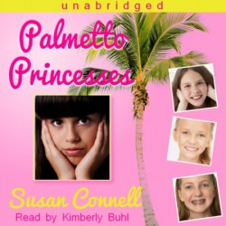 Palmetto Princesses Audiobook Cover
